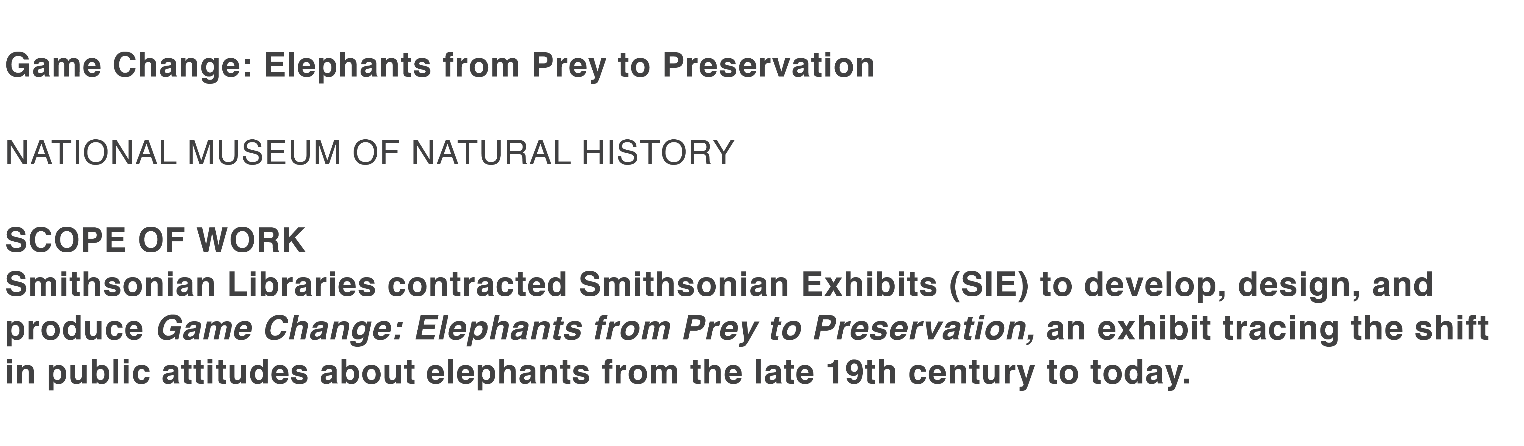 Game Change Elephants From Prey To Preservation Smithsonian Exhibits